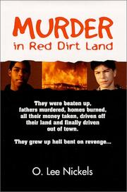 Cover of: Murder in red dirt land | O. Lee Nickels