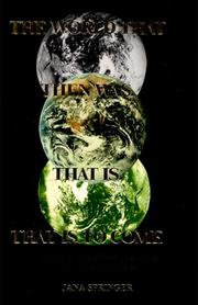 Cover of: The World That Then Was, That Is, That Is To Come | Jana Springer