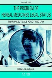Cover of: The Problem of Herbal Medicines Legal Status (Pharmaceuticals Policy and Law, 3) (Pharmaceuticals Policy and Law, 3) |