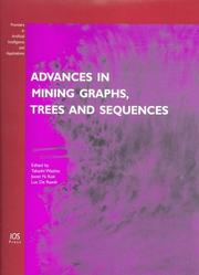 Advances in Mining Graphs, Trees and Sequences (Frontiers in Artificial Intelligence and Applications, Vol. 124) (Frontiers in Artificial Intelligence and Applications) by
