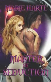 Cover of: Master of Seduction | Marie Harte