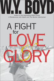 Cover of: A fight for love & glory