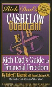 Cover of: Rich Dad's Cashflow Quadrant: Employee, Self-Employed, Business Owner, or Investor...Which Is the Best Quadrant for You? (Rich Dad's)