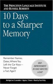 Cover of: 10 Days to a Sharper Memory | The Princeton Language Institute