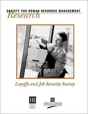 Cover of: Layoffs and Job Security Survey (Research (Society for Human Resource Management (U.S.)).)