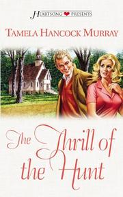 Cover of: The thrill of the hunt