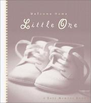Cover of: Welcome Home, Little One