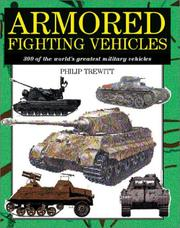 Cover of: Armored fighting vehicles | Philip Trewhitt
