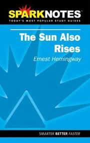 Cover of: Spark Notes The Sun Also Rises | Ernest Hemingway