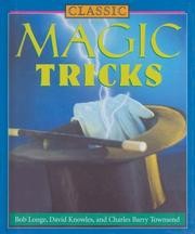 Cover of: Classic Magic Tricks | Bob Longe