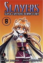 Cover of: Slayers Super-Explosive Demon Story Volume 8
