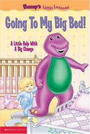 Cover of: Going to my big bed!
