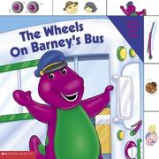 Cover of: The Wheels On Barney