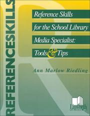 Reference skills for the school library media specialist by Ann Marlow Riedling