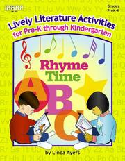 Cover of: Lively Literature Activities: A Collection of Literature Activities to Lend New Life to Circle Time, Centers, Math, Science, and Social Studies  | Linda Ayers
