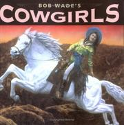 Cover of: Bob Wade's cowgirls
