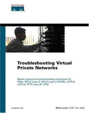 Cover of: Troubleshooting Virtual Private Networks (VPN) (Networking Technology)