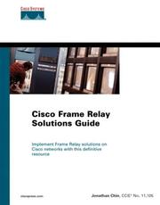 Cover of: Cisco frame relay solutions guide | Jonathan Chin