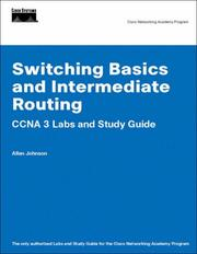 Cover of: Switching Basics and Intermediate Routing CCNA 3 Labs and Study Guide (Cisco Networking Academy Program) (Cisco Networking Academy Program) | Allan Johnson