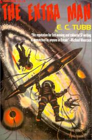 Cover of: The Extra Man | E. C. Tubb