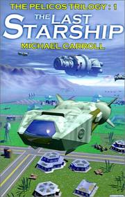 Cover of: The Last Starship | Michael Carroll