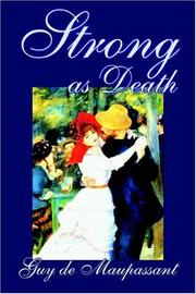 Cover of: Strong as Death | Guy de Maupassant