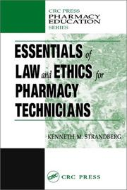 Cover of: Essentials of Law and Ethics for Pharmacy Technicians (Crc Pharmacy Education Series)