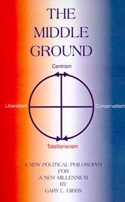 Cover of: The Middle Ground | Gary L. Gibbs