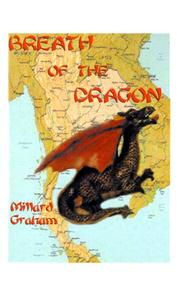 Cover of: Breath of the Dragon (Clayton Gray) (Clayton Gray) | Millard Graham