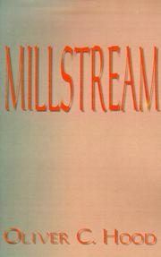 Cover of: Millstream | Oliver C. Hood