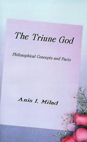 Cover of: The Triune God | Anis I. Milad