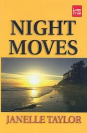 Cover of: Night moves | Janelle Taylor