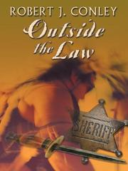 Outside the law by Robert J. Conley