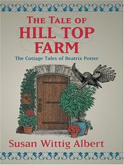 Cover of: The tale of Hill Top Farm | Susan Wittig Albert