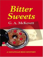 Cover of: Bitter Sweets | G. A. McKevett