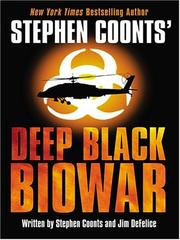 Cover of: Stephen Coonts' Deep black-- biowar