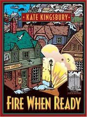 Cover of: Fire when ready | Kate Kingsbury