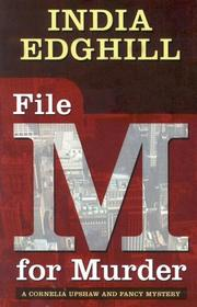 Cover of: File M for murder | India Edghill