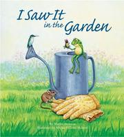 Cover of: I saw it in the garden | Brennan, Martin