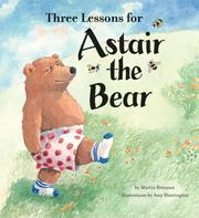 Cover of: Three Lessons for Astair the Bear | Martin Brennan