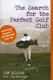 Cover of: The Search for the Perfect Golf Club | Tom W. Wishon