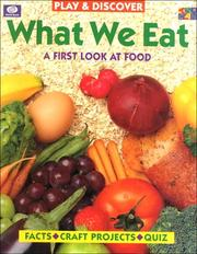 Cover of: What We Eat (Play & Discover) | Diane James