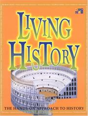 Cover of: Living History (Make it Work! History) | Andrew Haslam