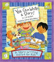 Cover of: You Can Write a Story: A Story-writing Recipe for Kids