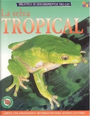 "Cover of: La Selva Tropical (Discovery Guides (""Rainforest Worlds""))"