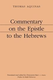 Cover of: Commentary on the Epistle to the Hebrews | Thomas Aquinas