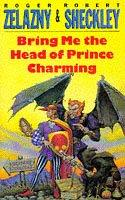 Cover of: Bring me the head of Prince Charming
