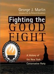 Cover of: Fighting the Good Fight | George J. Marlin