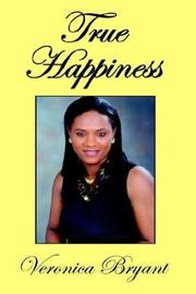 Cover of: True Happiness | Veronica Bryant
