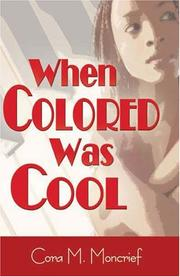 Cover of: When Colored Was Cool | Cora M. Moncrief